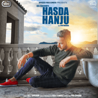 Hasda Hanju (with Pav Dharia) Gill Ranjodh MP3