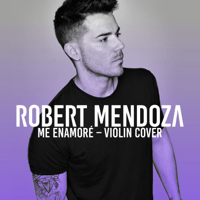 Me Enamoré Robert Mendoza