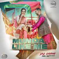Munda Like Me (with Jatinder Shah) Jaz Dhami MP3