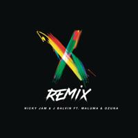 X (feat. Maluma & Ozuna) [Remix] Nicky Jam & J Balvin