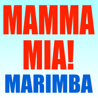 Mamma Mia! (Mama Mia Here We Go Again Musical Marimba Iphone X 2019 the Movie Soundtrack DJ Abba Tribute) Marimba Remix