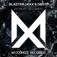 Hit Me (feat. Go Comet!) Blasterjaxx & DBSTF MP3