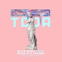 Toda Alex Rose & Rauw Alejandro MP3