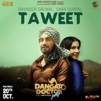 Taweet Ravinder Grewal & Sara Gurpal song