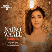 Naino Waale Acoustic (From
