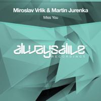 Miss You (Extended Mix) Miroslav Vrlik & Martin Jurenka MP3