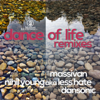 Dance of Life (Nihil Young a.k.a. Less Hate Remix) Massivan MP3