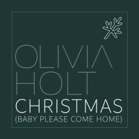Christmas (Baby Please Come Home) Olivia Holt