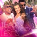 Free Download Thalía & Gente de Zona Lento Mp3