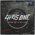 Free Download Chris One Mind of a Killer Mp3