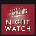 Free Download The New Madness Night Watch Mp3