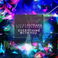 Everything with You Lucas Estrada & Alex Alexander MP3