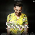 Free Download Maninder Buttar Sakhiyaan Mp3