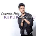 Free Download Luqman Faiz Kepuraanmu Mp3