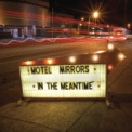 Free Download Motel Mirrors Things I Learned (feat. Amy LaVere, John Paul Keith & Will Sexton) Mp3