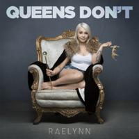 Queens Don't RaeLynn song