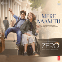 Mere Naam Tu (From