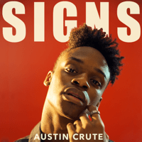 Signs Austin Crute song