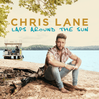 I Don't Know About You Chris Lane