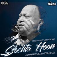 Sochta Houn (feat. A1Melodymaster) Nusrat Fateh Ali Khan