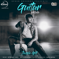 Guitar Sikhda (with B. Praak) Jassie Gill MP3