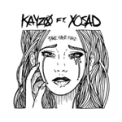 Free Download Kayzo Fake Fake Fake (feat. XO SAD) Mp3