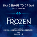 Free Download Caissie Levy & The Ensemble of Frozen: The Broadway Musical Dangerous to Dream (From