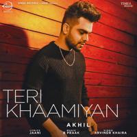 Teri Khaamiyan Akhil MP3