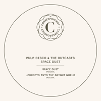 Space Dust Pulp Disco & The Outcasts song