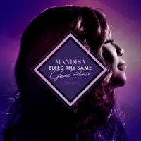 Bleed the Same (feat. TobyMac) [GAWVI Remix] Mandisa