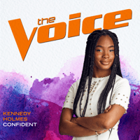 Confident (The Voice Performance) Kennedy Holmes MP3