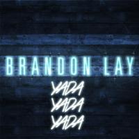 Yada Yada Yada Brandon Lay MP3