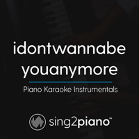 Idontwannabeyouanymore (Originally Performed by Billie Eilish) [Piano Karaoke Version] Sing2Piano MP3