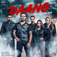 Daang (with MixSingh) Mankirt Aulakh MP3