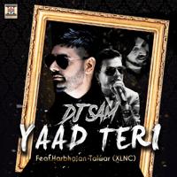 Yaad Teri (feat. Harbhajan Talwar (XLNC)) DJ Sam