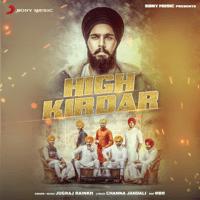 High Kirdar (feat. MBR) Jugraj Rainkh MP3