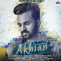Akhian (feat. Navpreet Banga) Happy Raikoti