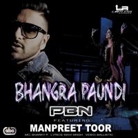 Bhangra Paundi (feat. Sharky P & Manpreet Toor) PBN