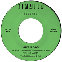 Give It Back Willie West & Cold Diamond & Mink
