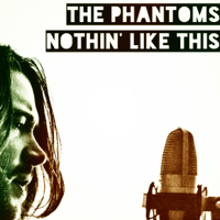 Nothin' Like This The Phantoms MP3