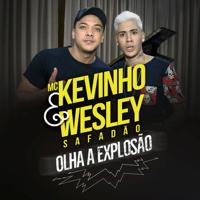 Olha a Explosão (feat. Wesley Safadão) Mc Kevinho