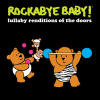 Light My Fire Rockabye Baby! MP3