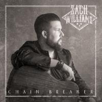 Chain Breaker Zach Williams MP3