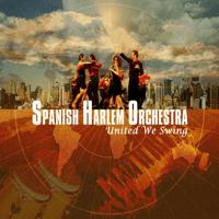 Se Formó La Rumba Spanish Harlem Orchestra