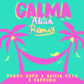 Free Download Pedro Capó, Alicia Keys & Farruko Calma (Alicia Remix) Mp3