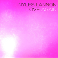 Love Again Nyles Lannon