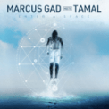 Free Download Marcus Gad & Tamal Enter a Space Mp3