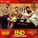 Free Download Muzical Doctorz & Ranjit Bawa End Yaariyaan (From