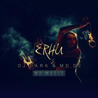 Erhu Dj Dark & MD DJ