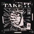 Free Download Dom Dolla Take It Mp3